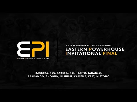 Eastern Powerhouse Invitational FINAL【スマブラSP】#EPIスマブラ